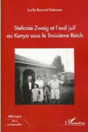BOURGET-SALENSON Lucile - Stephanie Zweig et l'exil juif au Kenya sous le troisième Reich