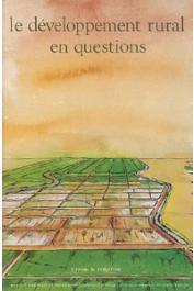 Le développement rural en questions. Paysages, espaces ruraux, systèmes agraires