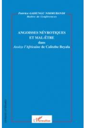 GAHUNGU NDIMUBANDI Patrice - Angoisses névrotiques et mal-être dans Assèze l'Africaine de Calixthe Beyala