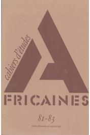 Cahiers d'études africaines - 081/082/083 - Villes africaines au microscope