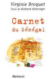 BROQUET Virginie, BOHRINGER Richard (textes) - Carnet du Sénégal