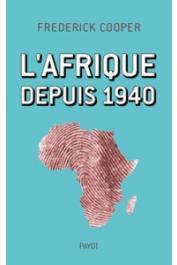 COOPER Frederick - L'Afrique depuis 1940
