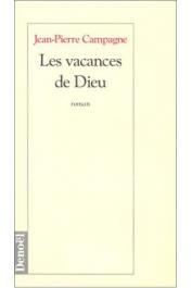 CAMPAGNE Jean-Pierre - Les Vacances de Dieu