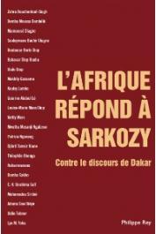 GASSAMA Makhily (sous la direction de) - L'Afrique répond à Sarkozy. Contre le discours de Dakar