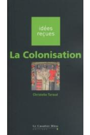 TARAUD Christelle - La colonisation
