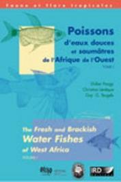 PAUGY Didier, LEVÊQUE Christian, TEUGELS Guy G. - Poissons d'eaux douces et saumâtres de l'Afrique de l'Ouest / The Fresh and Brackish Water Fishes of  West Africa
