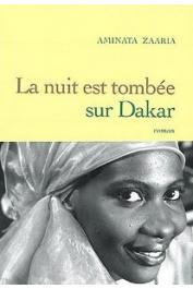 ZAARIA Aminata - La nuit est tombée sur Dakar