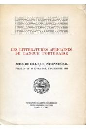 Les littératures africaines de langue portugaise. Actes du Colloque International. Paris 28 - 29 - 30 Novembre, 1 Décembre 1984