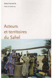 BA Abdoul Hameth - Acteurs et territoires du Sahel. Rôles des mises en relation dans la recomposition des territoires