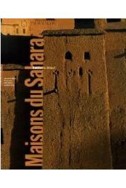 LE QUELLEC Jean-Loïc - Maisons du Sahara: Habiter le désert