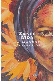 MDA Zakes - La Madone d'Exelsior