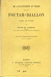 OLIVIER DE SANDERVAL Aimé - De l'Atlantique au Niger par le Foutah-Djallon. Carnet de voyage