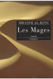 AL-KONI Ibrahim - Les Mages