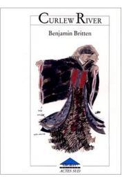 PLOMER William (livret de), BRITTEN Benjamin (musique) -Curlew River / La rivière aux courlis.