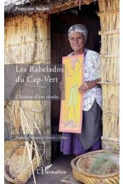 ASCHER Françoise - Les Rabelados du Cap-Vert. L'histoire d'une révolte