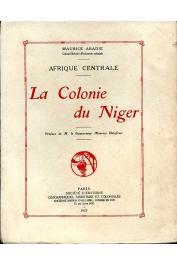 ABADIE Maurice - La colonie du Niger