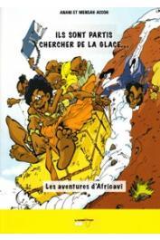 ACCOH Anani, ACCOH Mensah - Ils sont partis chercher de la glace…. Les aventures d'Africavi