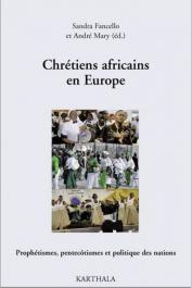 FANCELLO Sandra, MARY André - Chrétiens africains en Europe