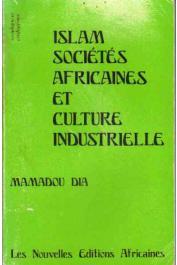 DIA Mamadou - Islam, sociétés africaines et culture industriellle