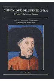 EANES DE ZURARA Gomes - Chronique de Guinée (1453)