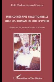 GORAN Koffi Modeste Armand - Musicothérapie traditionnelle chez les Komian en Côte d'Ivoire
