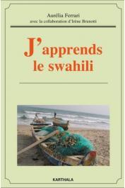 FERRARI Aurélia, BRUNOTTI Irène - J'apprends le Swahili