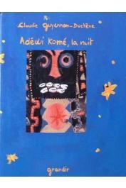 GUYENNON-DUCHÊNE Claudie - Adéwi Komé, la nuit