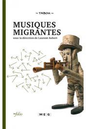 Tabou - 02 / Musiques migrantes: de l'exil à la consécration