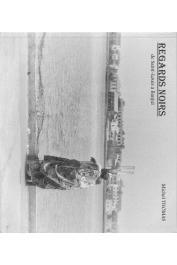 THOMAS Michel - Regards noirs. De Saint-Louis à Banjul