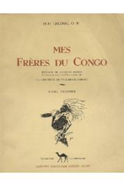 LELONG M. H. - Mes frères du Congo - Tome 1