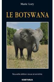 LORY Marie - Le Botswana. Nouvelle édition revue et enrichie