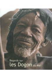 BEDEAUX R., VAN Der WAALS J.D. - Regards sur les Dogons du Mali