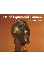 PERROIS Louis, SIERRA DELAGE Marta - The Art of Equatorial Guinea : the Fang Tribes