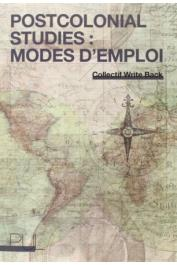 Collectif Write Back - Postcolonial studies : modes d'emploi