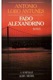 LOBO ANTUNES Antonio - Fado Alexandrino