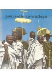 BALSAN François - Poursuite au Wallega