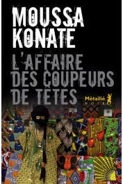 KONATE Moussa - L'affaire des coupeurs de tête