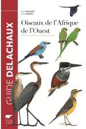 BORROW Nik, DEMEY Ron - Oiseaux de l'Afrique de l'Ouest