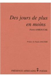 AMROUCHE Pierre - Des jours de plus en moins