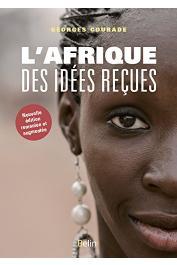 COURADE Georges (sous la direction de) - L'Afrique des Idées reçues. Nouvelle édition remaniée et augmentée