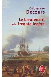 DECOURS Catherine - Le Lieutenant de la frégate légère