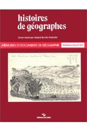 BLANC-PAMARD Chantal (sous la direction de) - Histoires de géographes