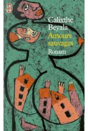 BEYALA Calixthe - Amours sauvages