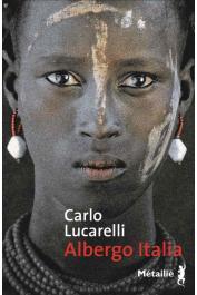 LUCARELLI Carlo - Albergo Italia