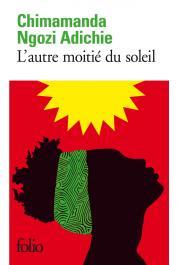 NGOZI ADICHIE Chimamanda - L'autre moitié du soleil