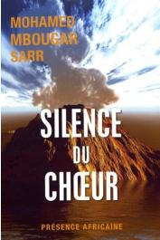 SARR Mohamed Mbougar - Silence du chœur