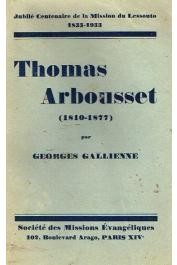 GALLIENNE Georges - Thomas Arbousset (1810-1877)
