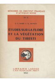 MAIRE R., MONOD Théodore - Etudes sur la flore et la végétation du Tibesti