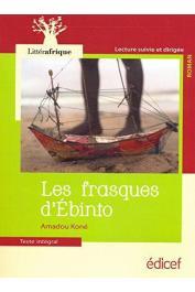 KONE Amadou - Les frasques d'Ebinto. Lecture suivie et dirigée. Texte intégral