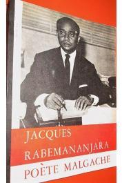 BEDARD F. Donat - Jacques Rabemananjara, poète malgache